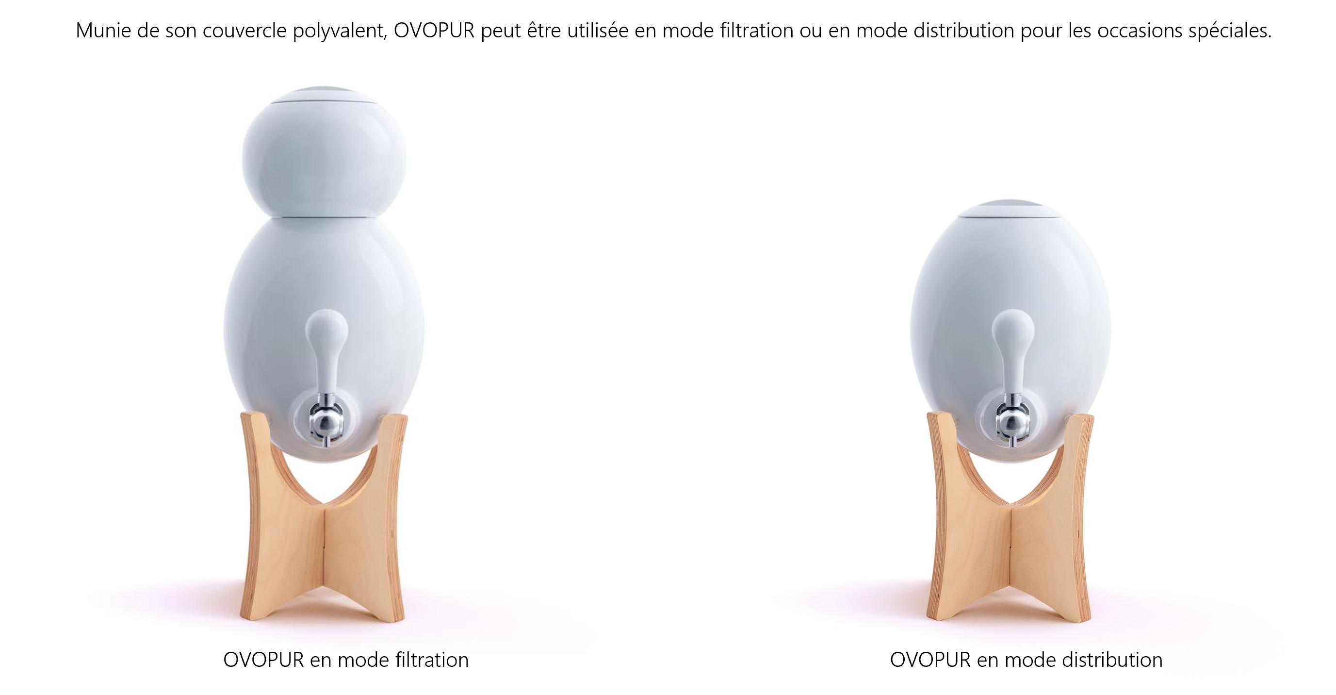 Munie de son couvercle polyvalent, OVOPUR peut être utilisée en mode filtration ou en mode distribution pour les occasions spéciales.